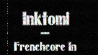 Inktomi - Frenchcore In Your Face (Violent Underground 50% of The Braindrillerz)
