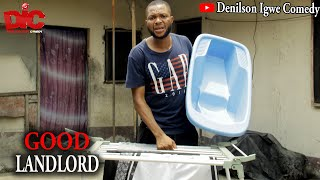 Download Denilson Chibuike Igwe Comedy - Good Landlord - Denilson Chibuike Igwe