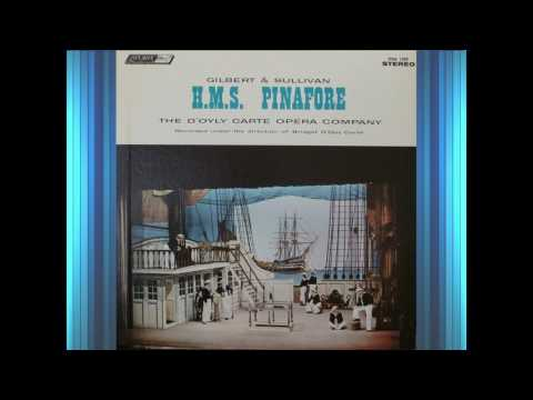 H.M.S. PINAFORE, Act 2 (Corrected) - G&S - D'Oyly Carte - VINYL, 1960