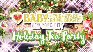 ♡ * | Tokyo Rebel x BTSSB New York City Holiday Tea Party | * ♡