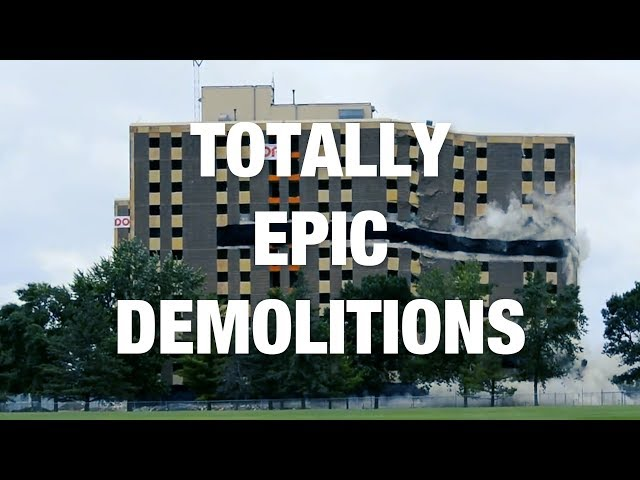 Most Epic Demolitions