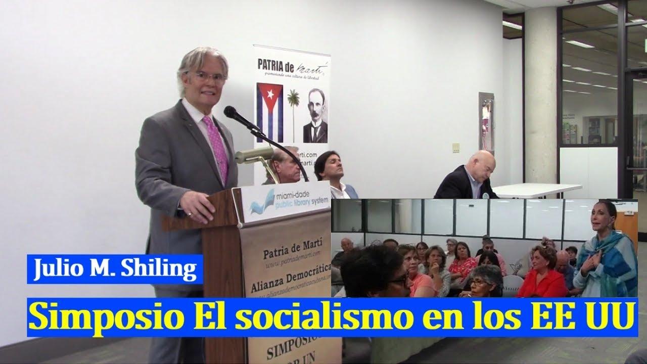 Julio M Shiling - Presentación Simposio El Socialismo en EE UU