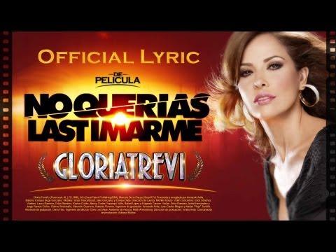 """Gloria Trevi """"No Querías Lastimarme"""" (Official Lyric Video)"""