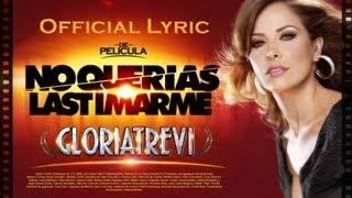 "Gloria Trevi ""No Querías Lastimarme"" (Official Lyric Video)"