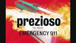 02. Prezioso feat. Marvin - Emergency 911 (Club Mix)