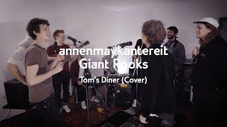 Download Tom's Diner (Cover) - AnnenMayKantereit x Giant Rooks