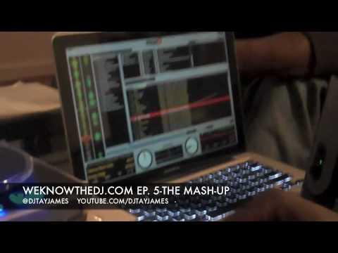 "WEKNOWTHEDJ - Season 1, Episode 5: ""The Mashup"""