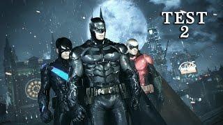 Batman: Arkham Knight - Test 2