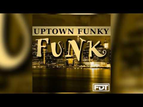 FDT Uptown Funky Funk - Drumless (www.FreeDrumlessTracks.net)