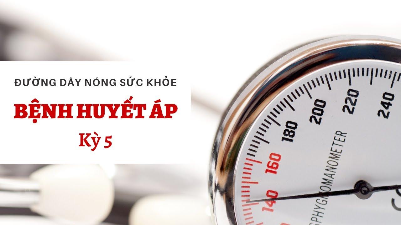 BỆNH HUYẾT ÁP - Kỳ 5 (Đường dây nóng sức khỏe #5) | Bác sĩ QUÁI DỊ