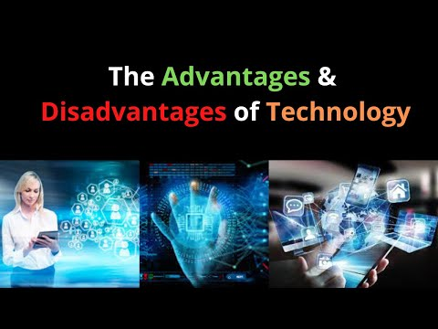 The Advantages & Disadvantages of Technology