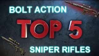 Warface - TOP 5 BOLT ACTION SNIPER RIFLES IN WARFACE!