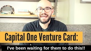 Capital One Venture Card: It keeps getting better!!