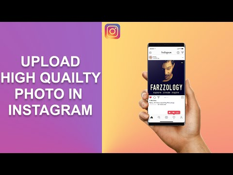BEST WAY TO UPLOAD HIGH QUALITY PHOTOS IN INSTAGRAM  - 2020