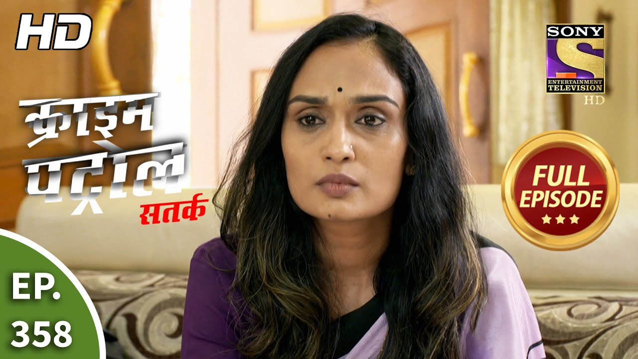 Download Crime Patrol Satark Season 2 - Ep 358 - Full Episode - 4th March, 2021