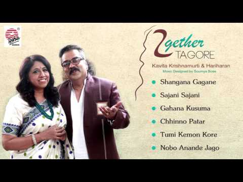 Shangana  Gagane - Together Tagore   Kavita Krishnamurti   Hariharan