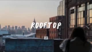 Rooftop Cinematic Backsound Music Keren No Copyright Untuk Vlog Dan Film