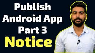 Publish App on Google Playstore Part 3 Announcement | Praveen Dilliwala