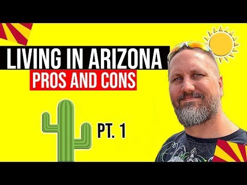 Pros and Cons of Living in Arizona: Living In Phoenix, Arizona