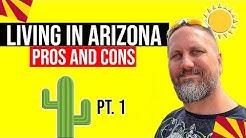 Pros and Cons of Living in Arizona: Living In Phoenix, Arizona