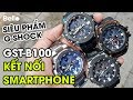 Download G-Shock Cao Cấp Kết Nối Smartphone: GST-B100 Series Chính Hãng HOT Nhất 2019 MP3