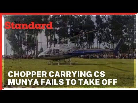 Chopper carrying CS Munya makes an emergency landing five minutes after taking off in Nyamira