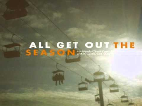 All Get Out - Me and My Lovers (2011)