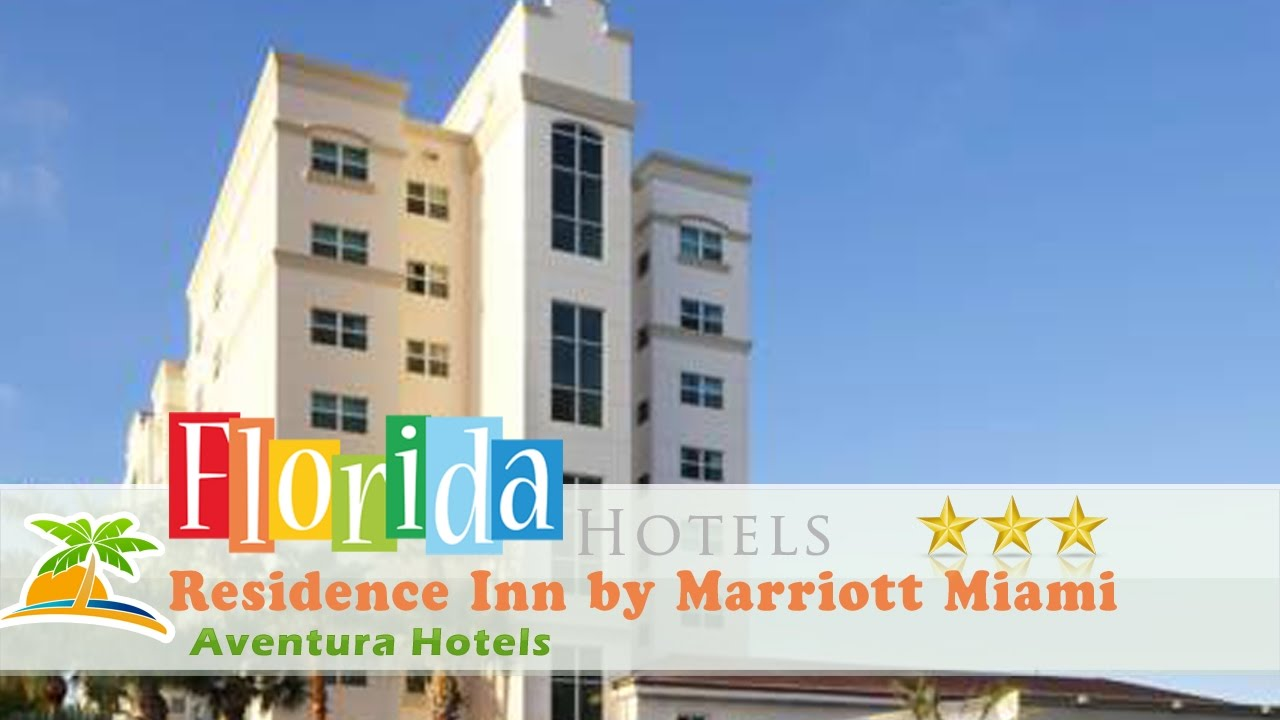 Residence Inn By Marriott Miami Aventura Mall Hotels Florida