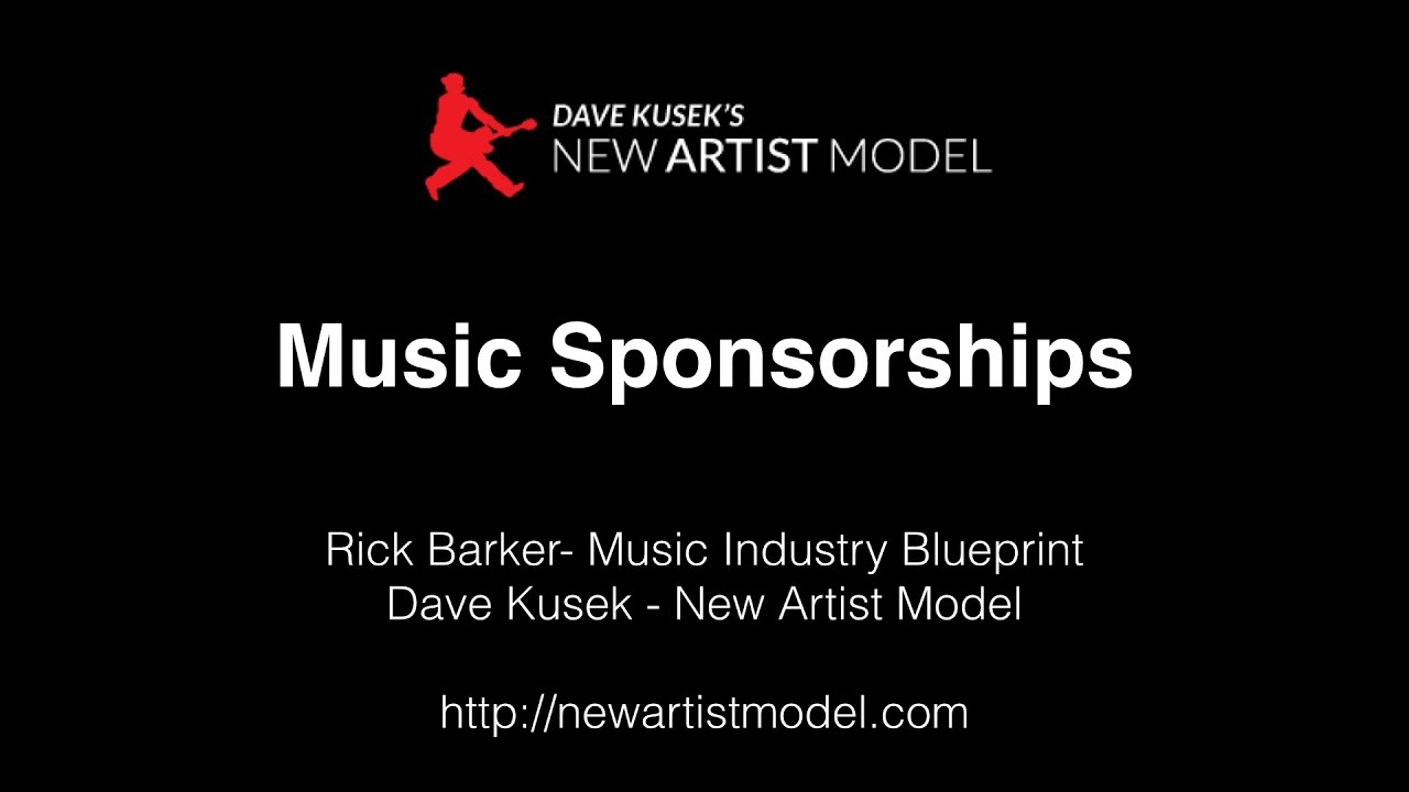 Music Sponsorship with Dave Kusek and Rick Barker http://newartistmodel.com
