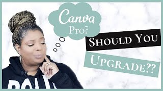 Canva Pro | 7 Reasons To Upgrade To Canva Pro