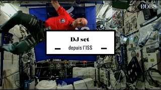 2 minutes du premier DJ set de l'histoire depuis l'ISS
