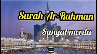 murotal-surah-ar-rahman-full-suara-merdu-bikin-nangis