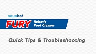 Aquabot Fury Quick Tips and Troubleshooting