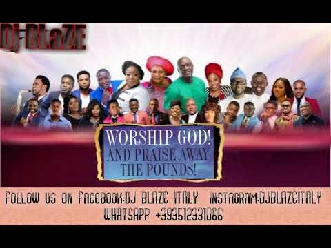 Naija  mega praise mp3 download