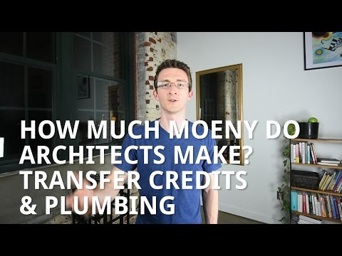Q&A: How Much Money Do Architects Make? Transfer Credits, & Plumbing