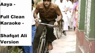 Phir Le Aya Dil (Barfi) Karaoke Shafqat With Lyrics - Full Clean Karaoke....x....x..... :) :)