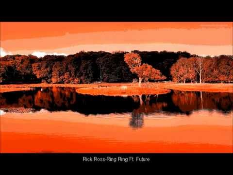 Rick Ross - Ring Ring ft. Future (audio)