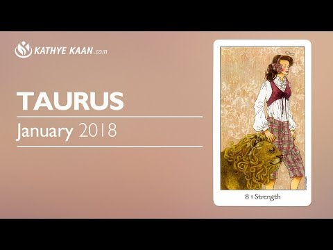 TAURUS JANUARY 2018 FORECAST TAROT PSYCHIC HOROSCOPE READING