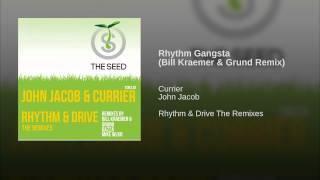 Rhythm Gangsta (Bill Kraemer & Grund Remix)