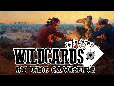 Wildcards S3 - By The Campfire