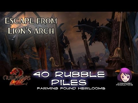★ Guild Wars 2 ★ - Escape from Lion's Arch - 40 Rubble Piles for farming Found Heirlooms