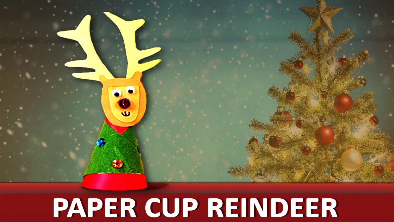 "... To Make A Paper Cup Reindeer - ""Paper Art and Craft Ideas"" - YouTube"