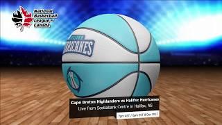 NBL Canada: Halifax Hurricanes vs  Cape Breton Highlanders - 8 Dec 2017 thumbnail
