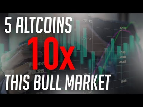 5 Altcoins To 10x Returns Profit This Cryptocurrency Bull Market