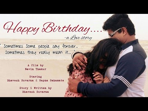 HAPPY BIRTHDAY...  a Love Story.. Full Movie