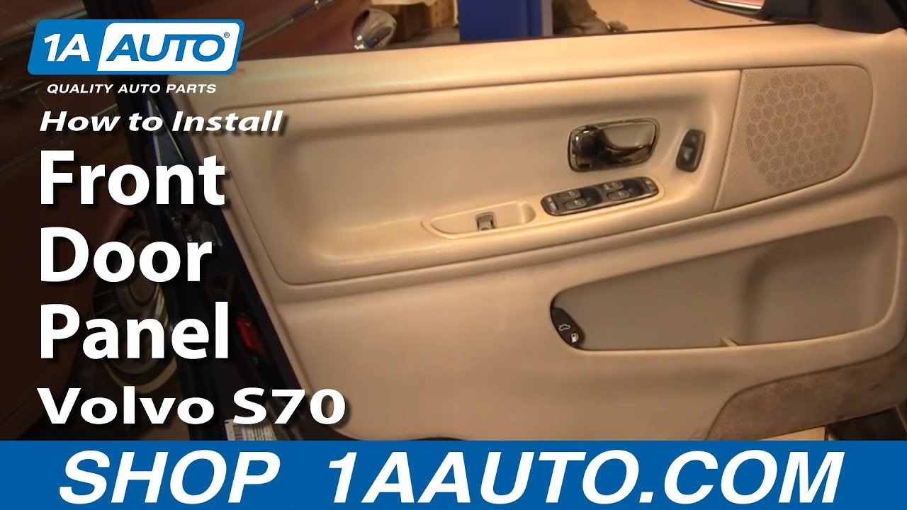 How To Remove Front Door Panel 98 00 Volvo S70 Youtube