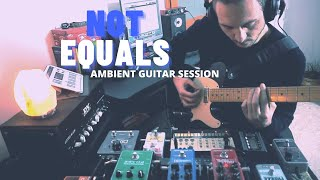 Rocco Saviano - Not Equals [Live Ambient Session]