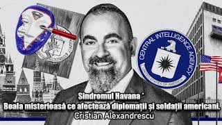 Sindromul Havana * Boala Misterioasa Ce Afecteaza Diplomatii Si Soldatii Americani