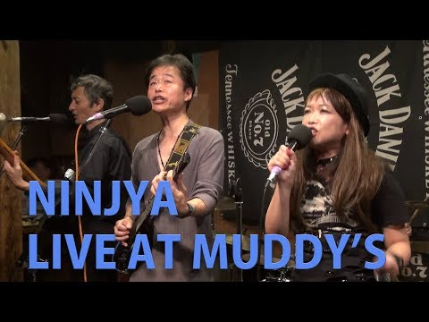 NINJYA LIVE AT MUDDY'S (YOKOHAMA)