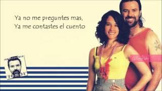 Jarabe de Palo ft Ximena Sariñana - ¿A dónde vas? letra